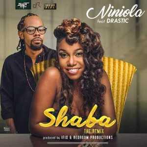 Niniola - Shaba (Remix) ft Drastic